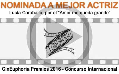Nominada a mejor actriz, Premios CinEuphoria 2016 - Competición Internacional